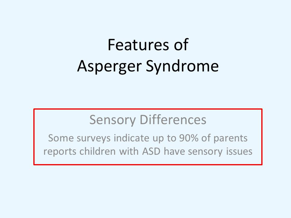 Features of Asperger Syndrome