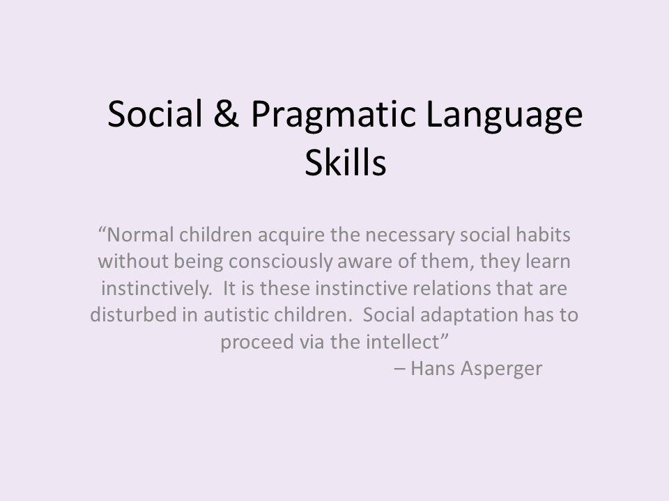 Social & Pragmatic Language Skills