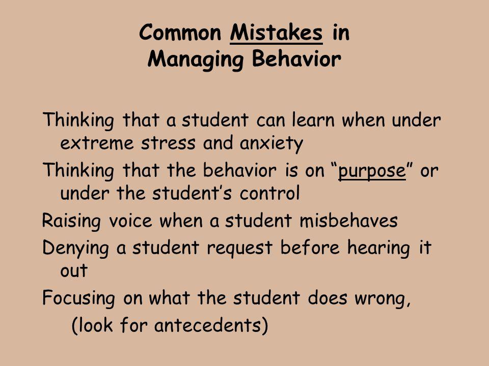 Common Mistakes in Managing Behavior
