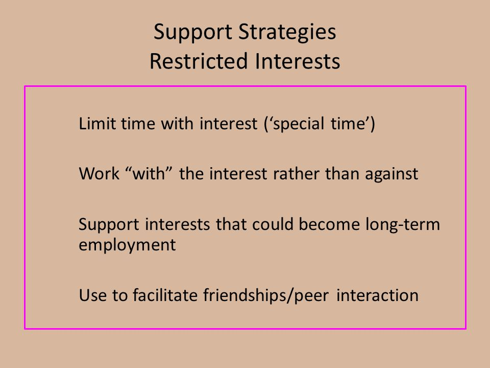 Support Strategies Restricted Interests
