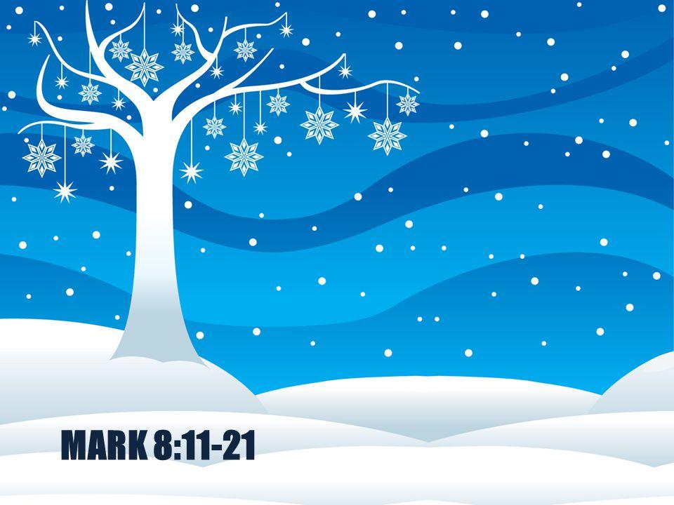 Mark 8:11-21