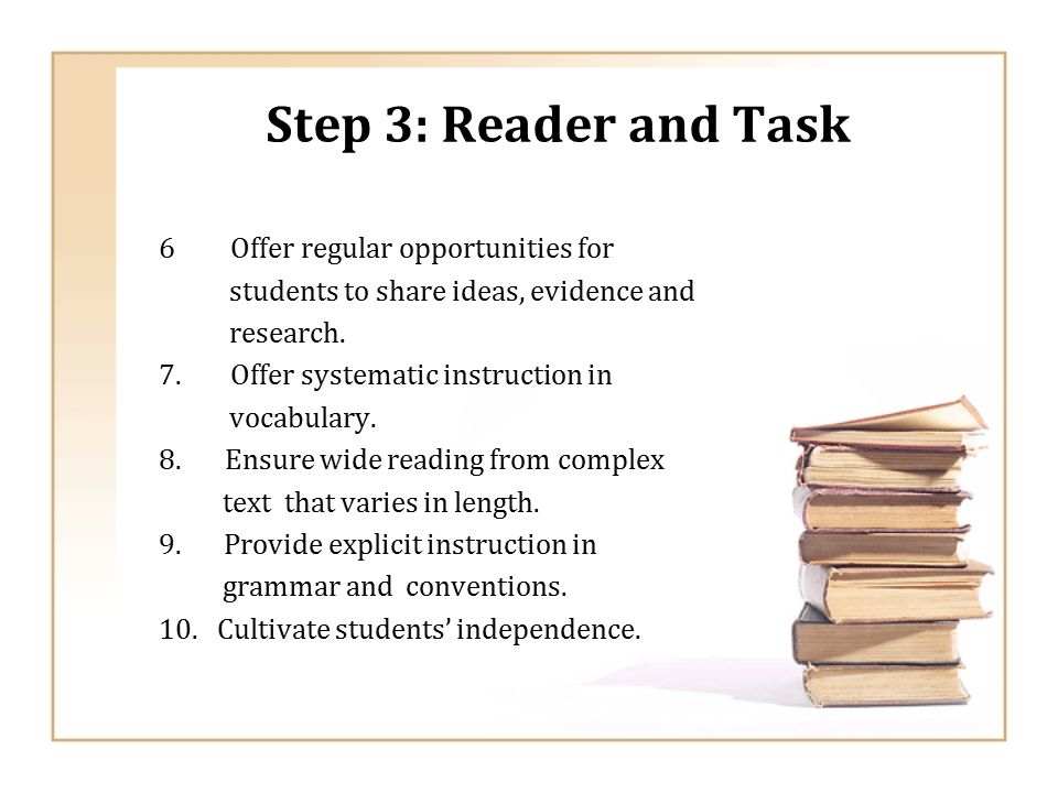 Step 3: Reader and Task Offer regular opportunities for