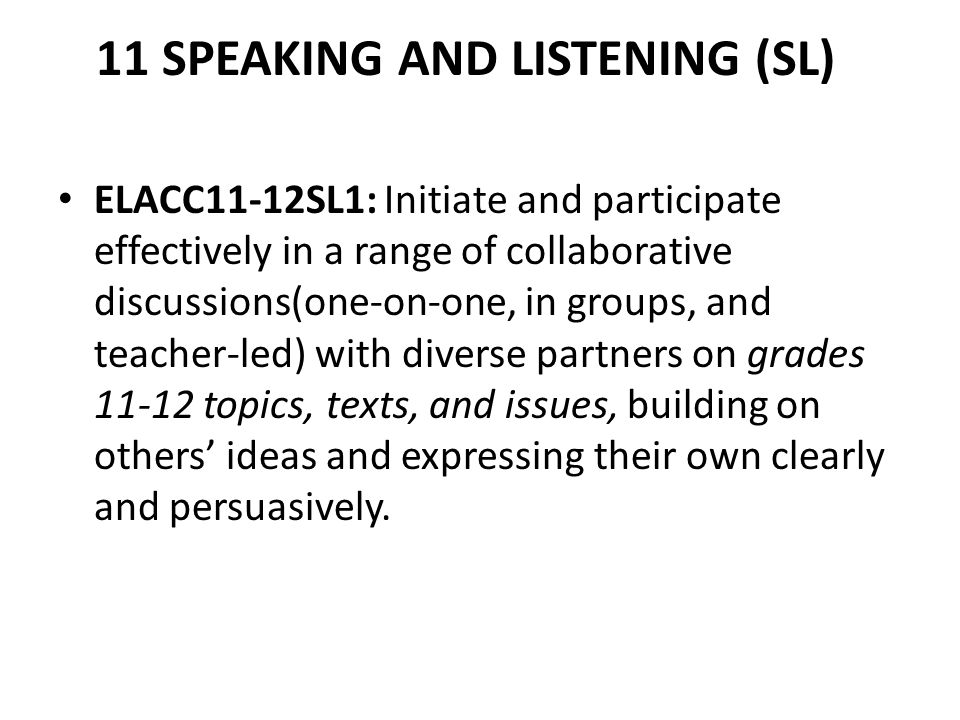 11 SPEAKING AND LISTENING (SL)