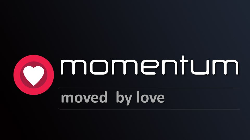 momentum moved by love Theme: Heart momentum – moved by love