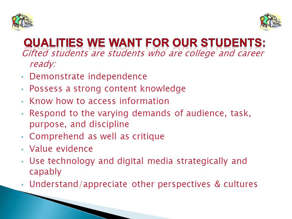 QUALITIES WE WANT FOR OUR STUDENTS:
