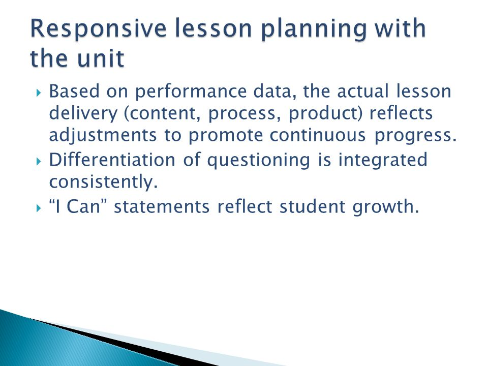 Responsive lesson planning with the unit