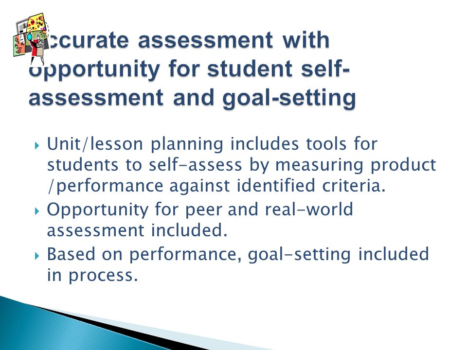 Accurate assessment with opportunity for student self-assessment and goal-setting