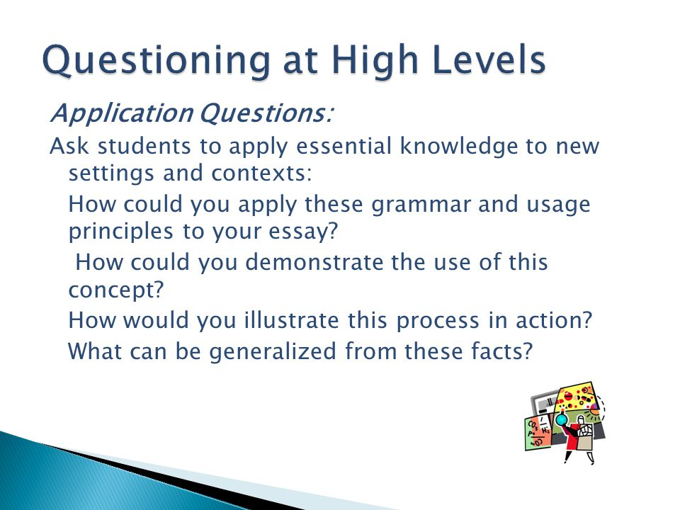 Questioning at High Levels