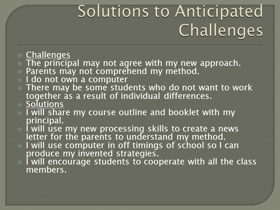Solutions to Anticipated Challenges