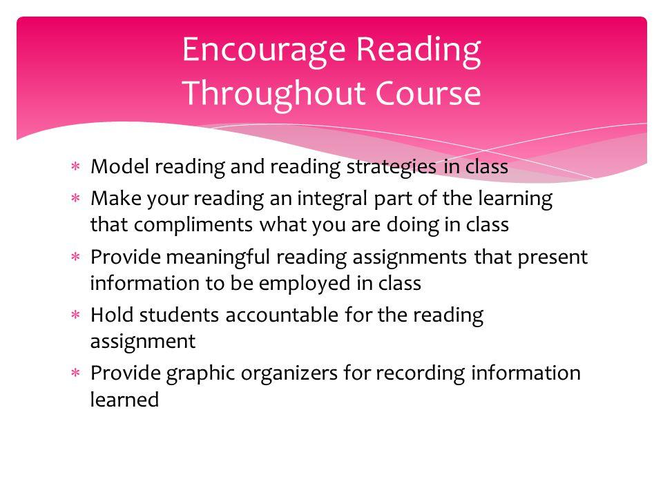 Encourage Reading Throughout Course