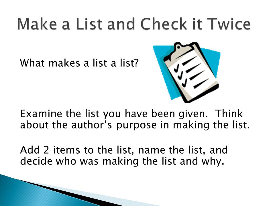 Make a List and Check it Twice