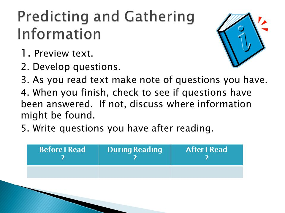 Predicting and Gathering Information