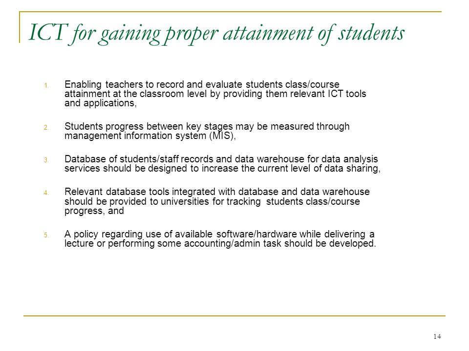 ICT for gaining proper attainment of students