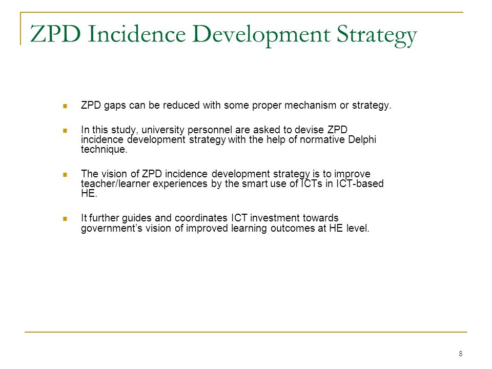 ZPD Incidence Development Strategy