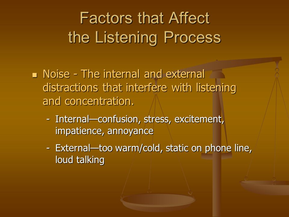Factors that Affect the Listening Process