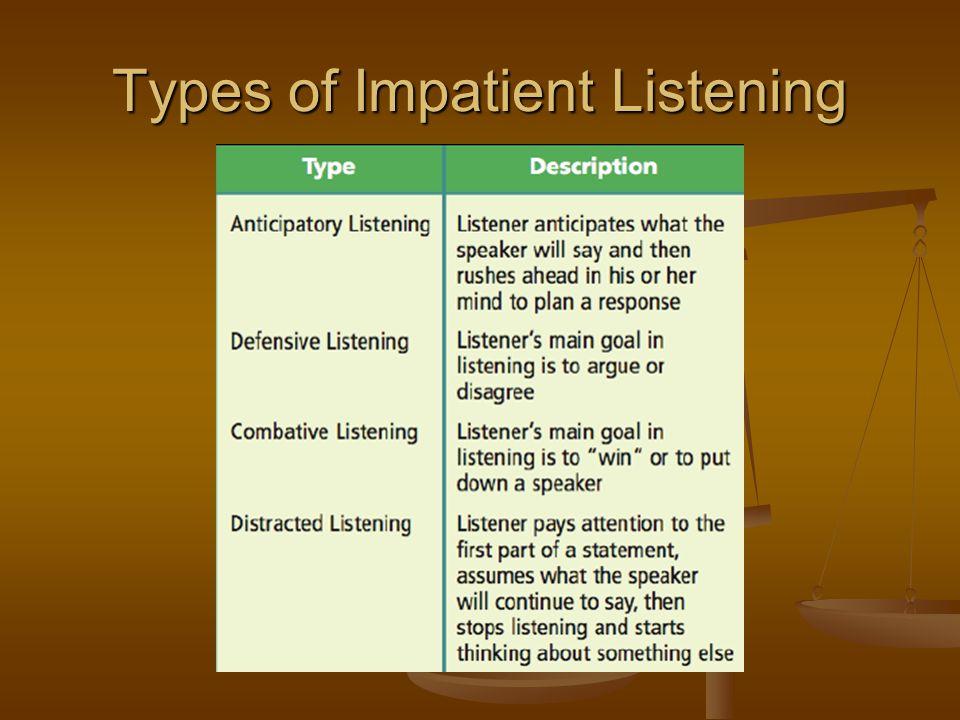Types of Impatient Listening