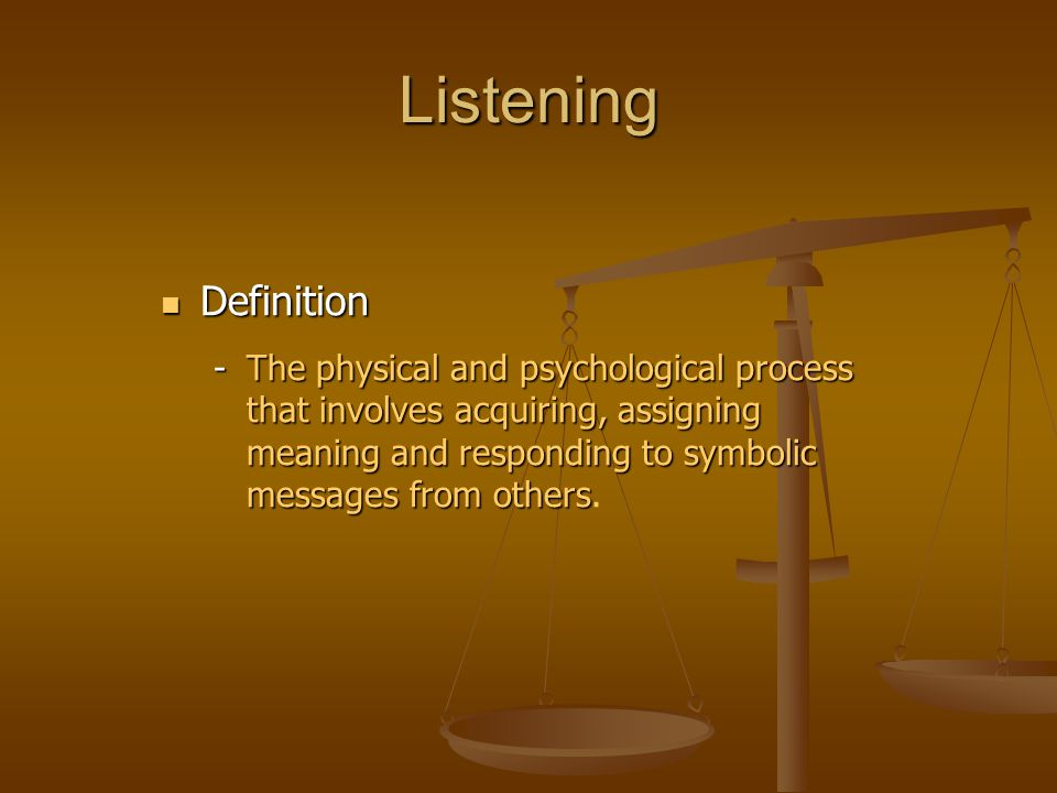 Listening Definition.
