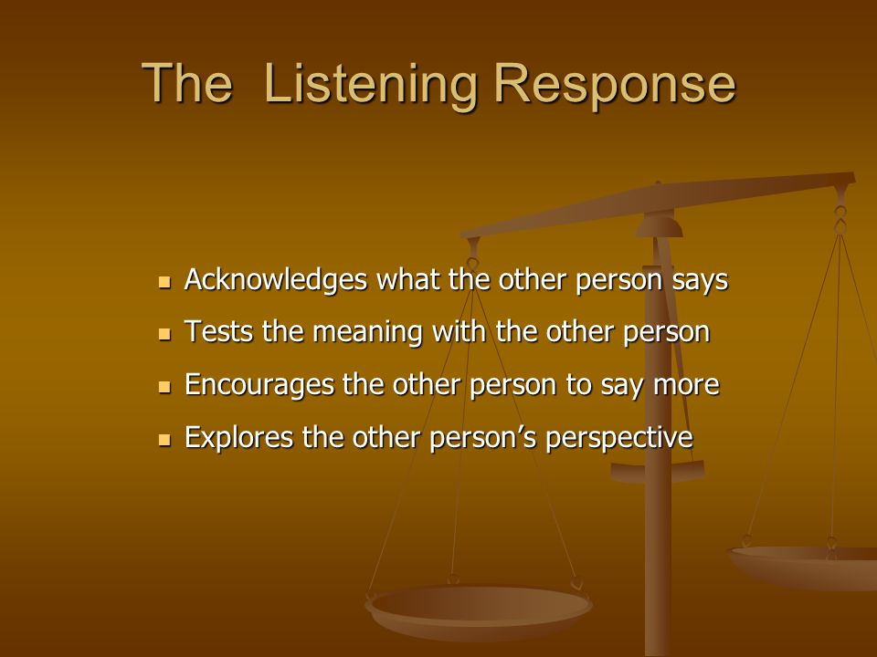 The Listening Response