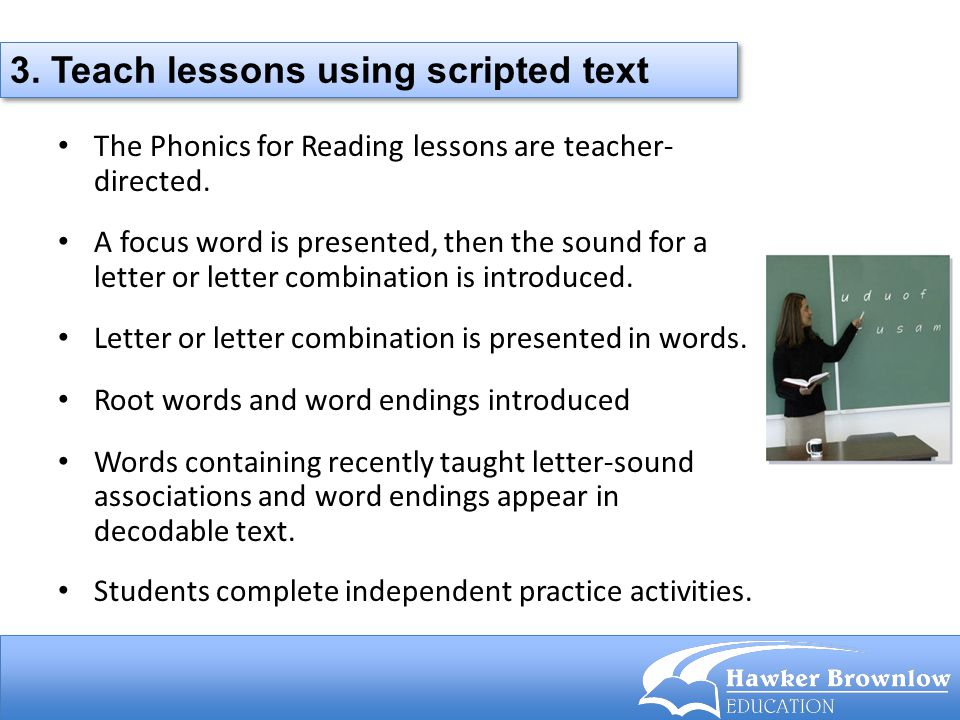 3. Teach lessons using scripted text