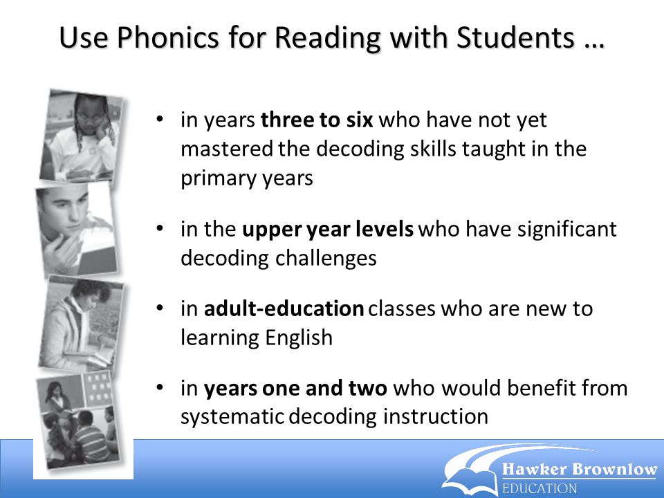 Use Phonics for Reading with Students …