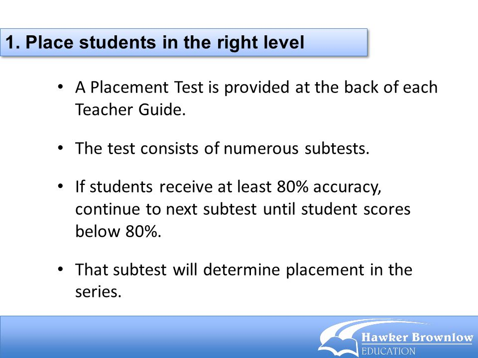 1. Place students in the right level
