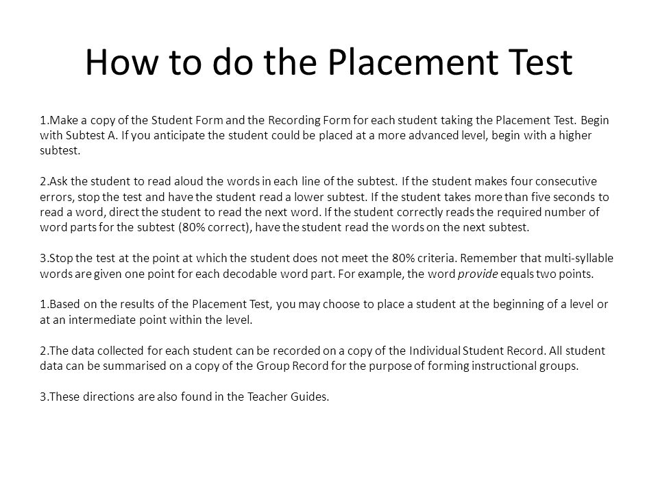 How to do the Placement Test