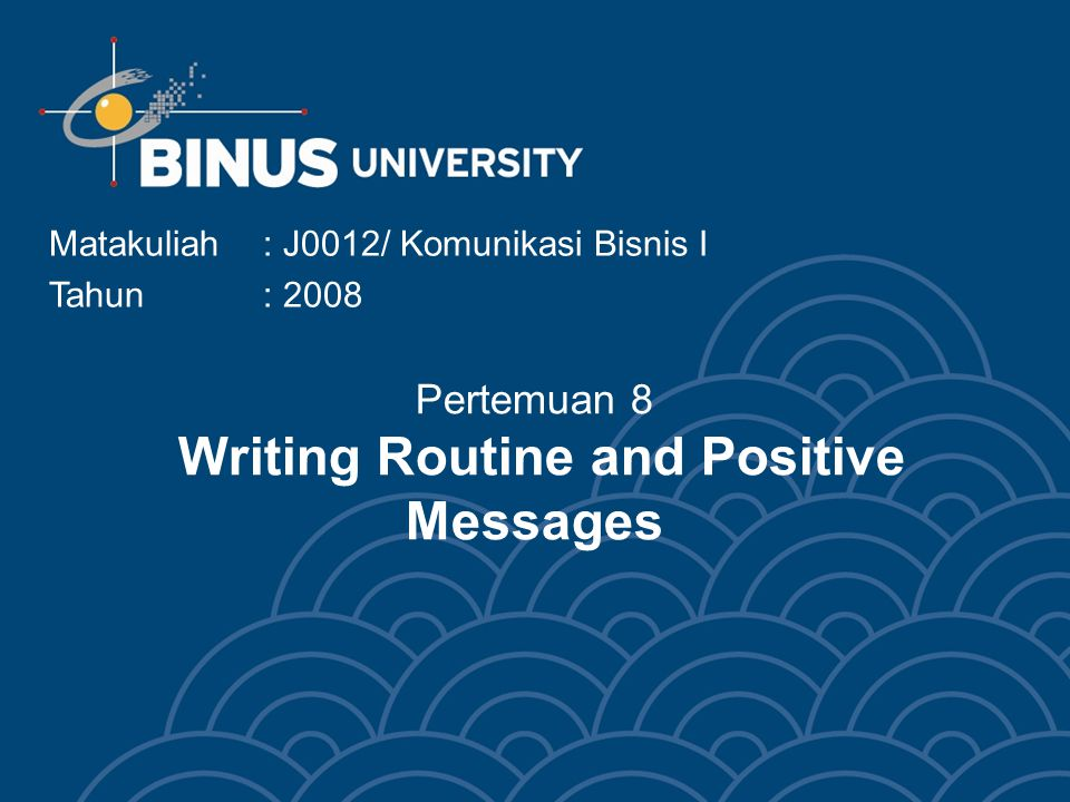 Pertemuan 8 Writing Routine and Positive Messages
