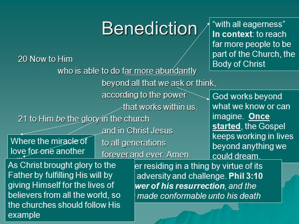 Benediction with all eagerness In context: to reach far more people to be part of the Church, the Body of Christ.