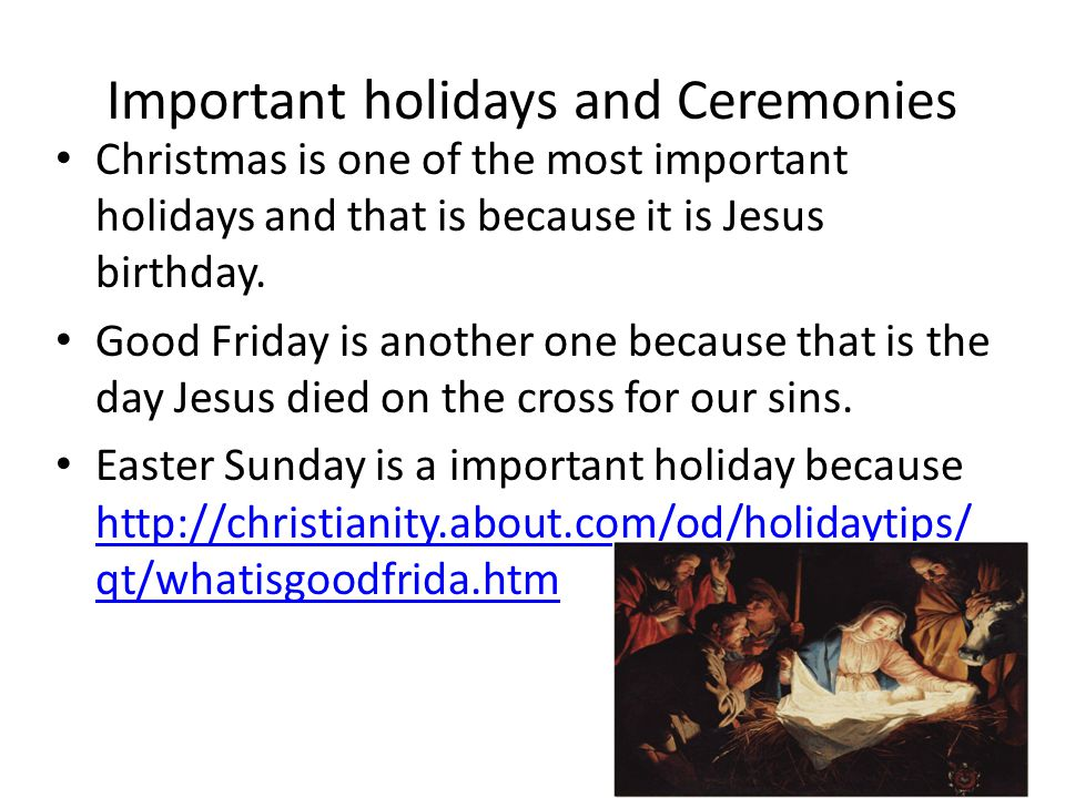 Important holidays and Ceremonies