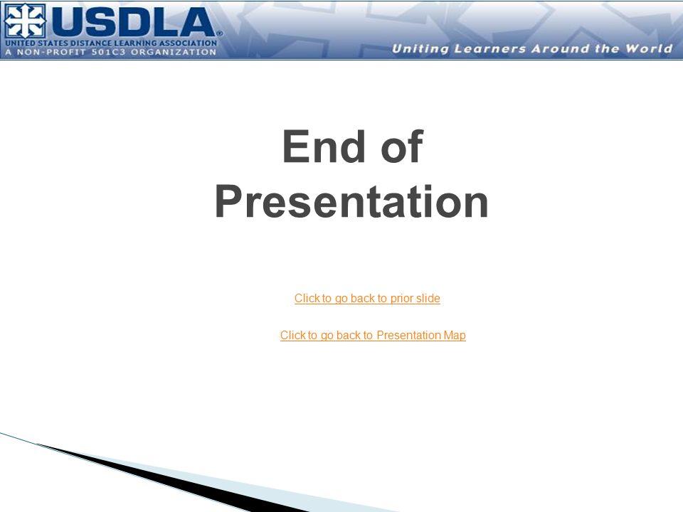 End of Presentation Click to go back to prior slide