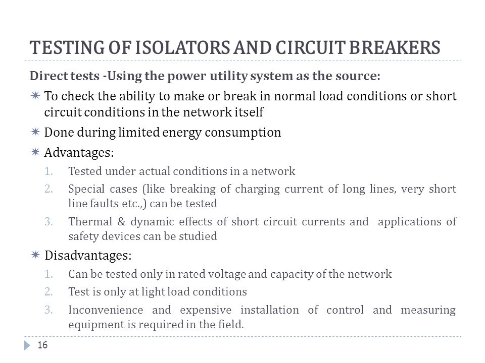TESTING OF ISOLATORS AND CIRCUIT BREAKERS