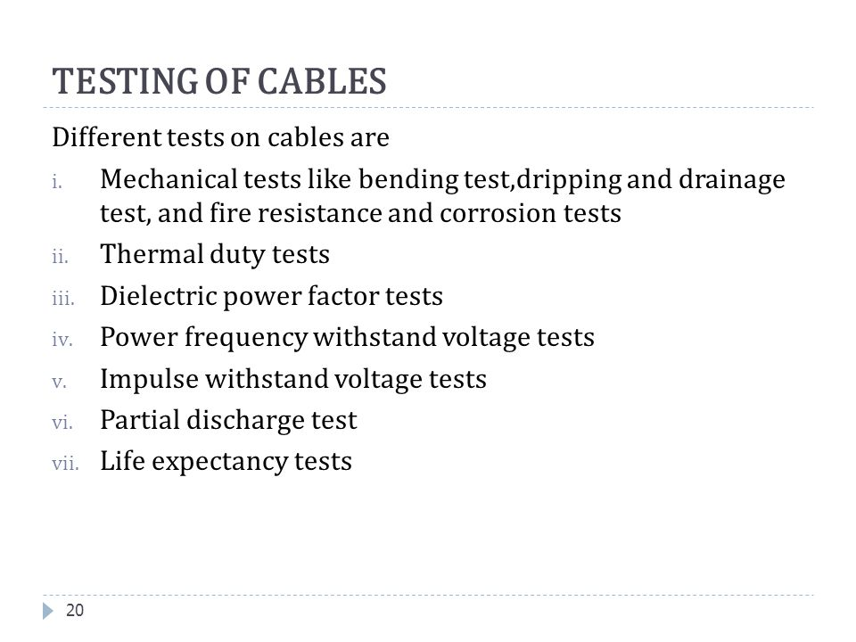 TESTING OF CABLES Different tests on cables are