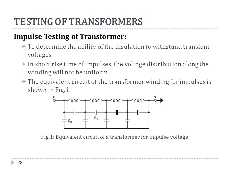 TESTING OF TRANSFORMERS