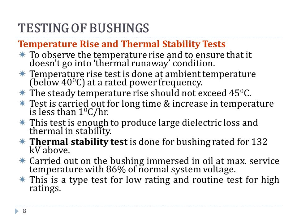 TESTING OF BUSHINGS Temperature Rise and Thermal Stability Tests