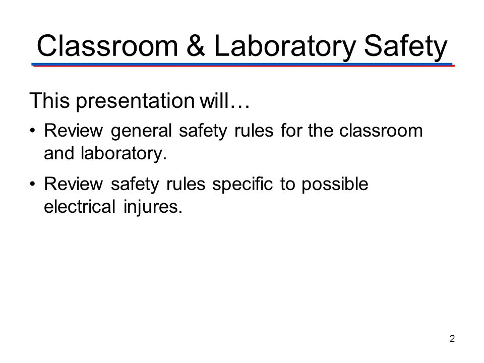 Classroom & Laboratory Safety