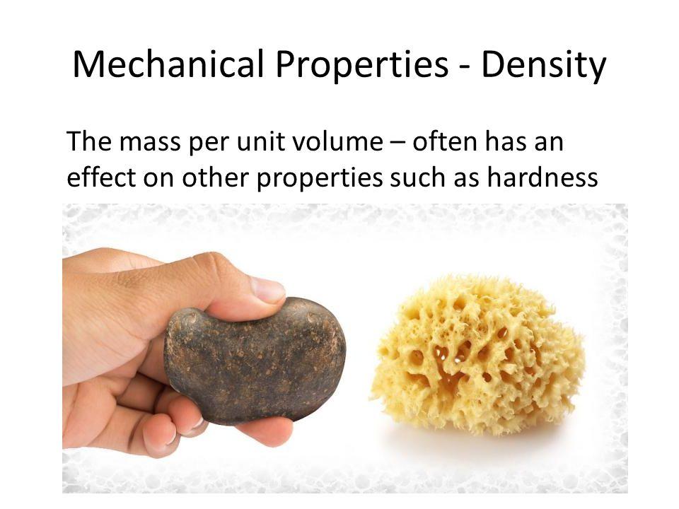 Mechanical Properties - Density