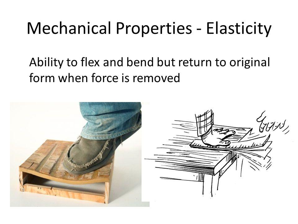 Mechanical Properties - Elasticity