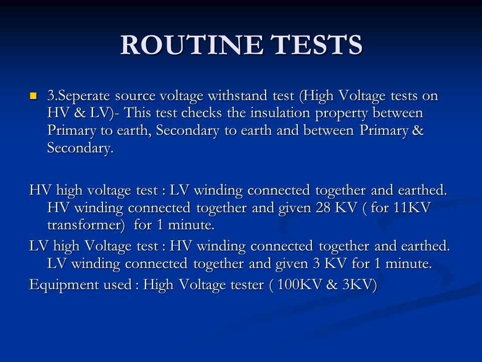 ROUTINE TESTS