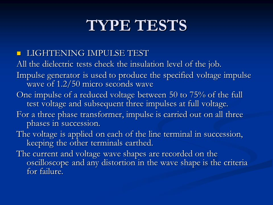 TYPE TESTS LIGHTENING IMPULSE TEST