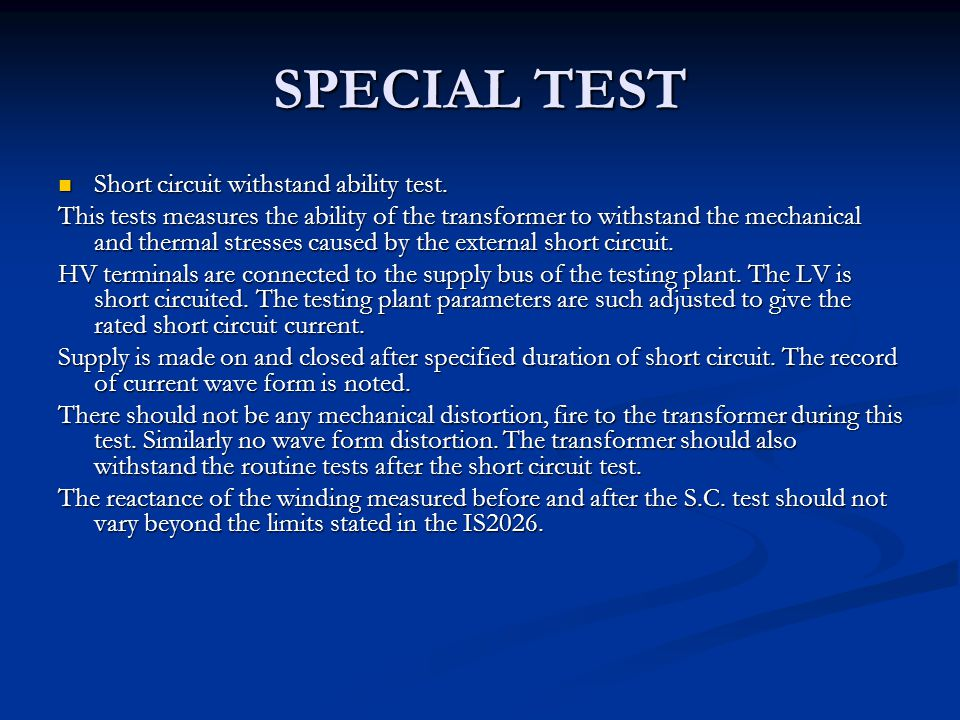 SPECIAL TEST Short circuit withstand ability test.