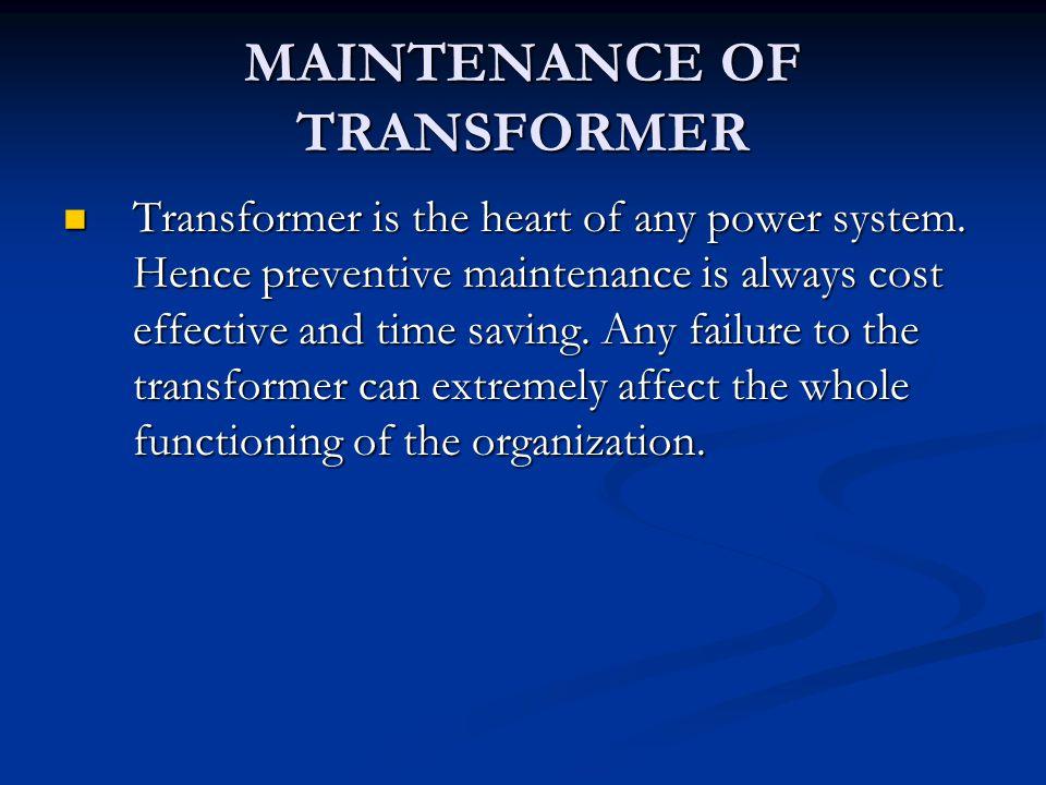 MAINTENANCE OF TRANSFORMER