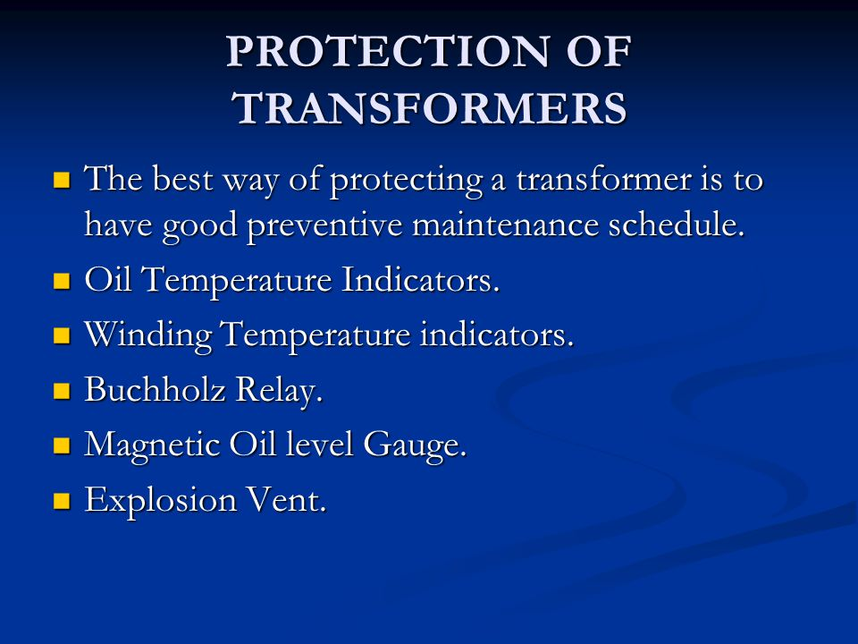PROTECTION OF TRANSFORMERS