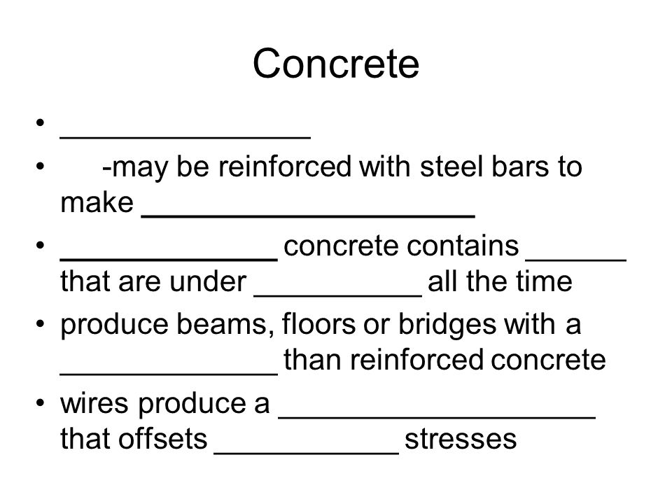 Concrete _______________