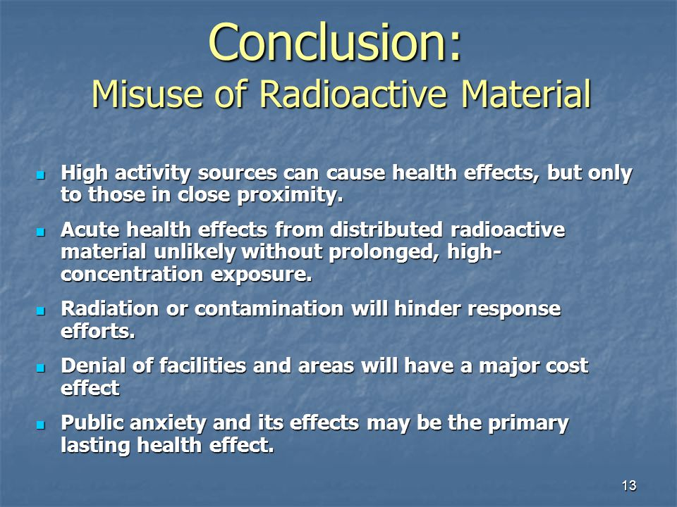 Conclusion: Misuse of Radioactive Material