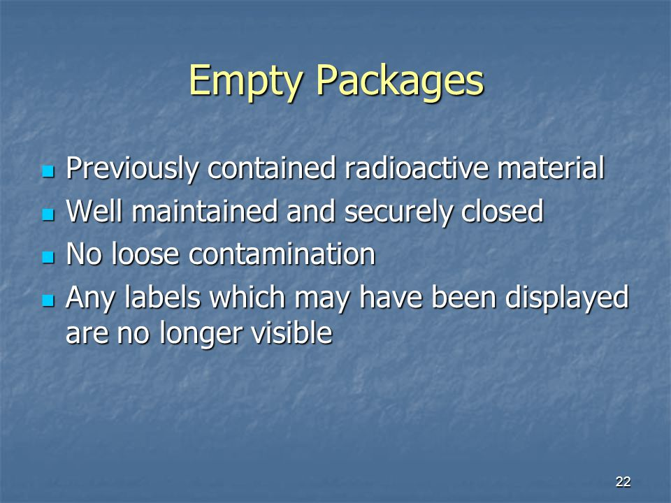 Empty Packages Previously contained radioactive material