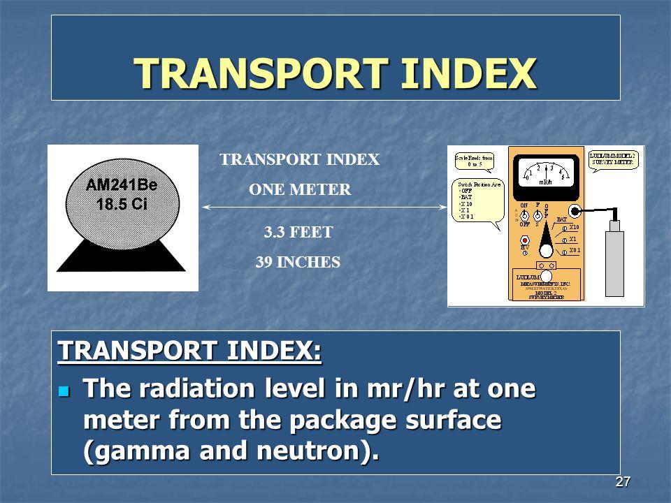 TRANSPORT INDEX TRANSPORT INDEX: