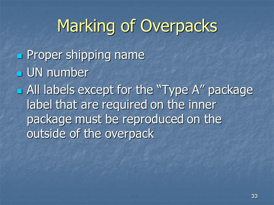 Marking of Overpacks Proper shipping name UN number