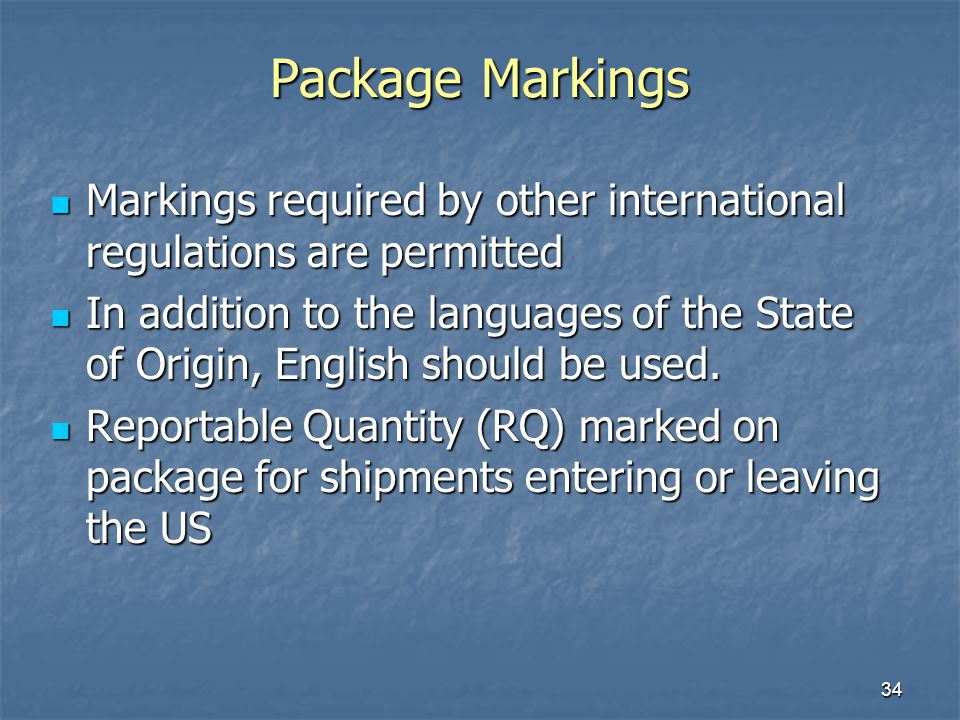 Package Markings Markings required by other international regulations are permitted.