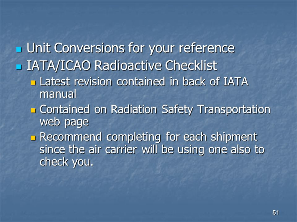 Unit Conversions for your reference IATA/ICAO Radioactive Checklist