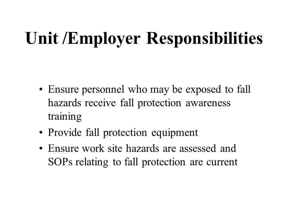 Unit /Employer Responsibilities